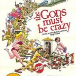 gods_must_be_crazyposter
